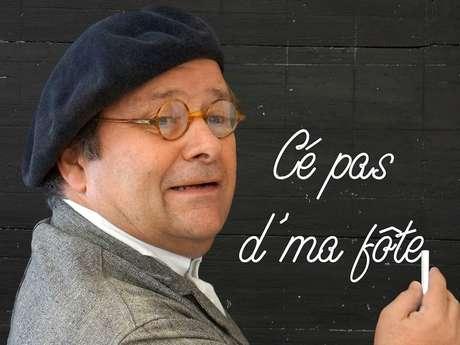 Soirée humoristique - Chapuze - Cé pas d'ma fôte