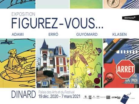 Reporté - Grande Exposition – « Figurez-vous… Adami, Erró, Guyomard, Klasen »