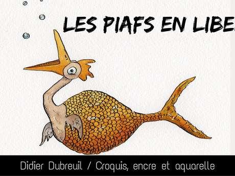 """Exposition """"Les Piafs en Liberté"""" / Didier Dubreuil"""