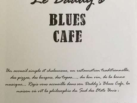 Le Daddy's Blues Café (Restaurant à thème)
