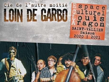 """Comédie musicale """"Loin de Garbo"""""""