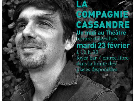 Midi au Théâtre : Carte blanche à la compagnie Cassandre