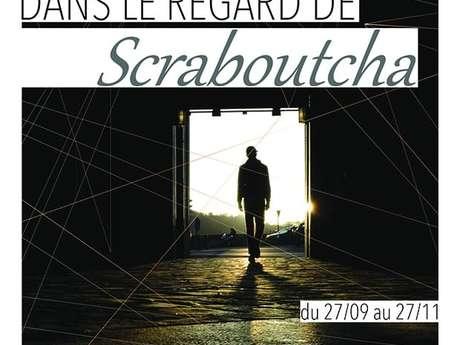Dans le regard de Scraboutcha