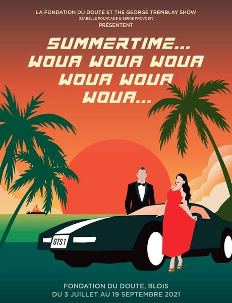 Summertime... Woua Woua Woua Woua Woua Woua...
