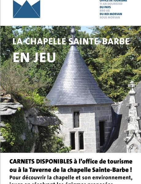 La chapelle Sainte-Barbe en jeu