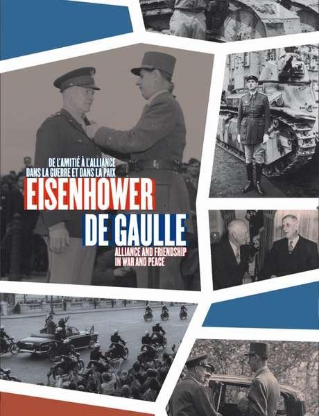 Exposition : « Eisenhower–De Gaulle, de l'amitié à l'alliance dans la guerre et dans la paix »