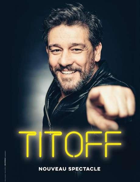 Spectacle: Titoff, Nouveau Spectacle