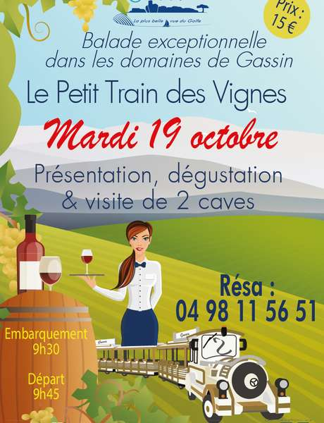 Petit Train des Vignes - wine tasting in the vineyards of Gassin