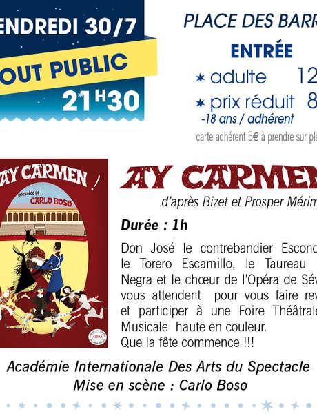 """""""Ay Carmen"""" - Théâtre en fête à Sablet"""