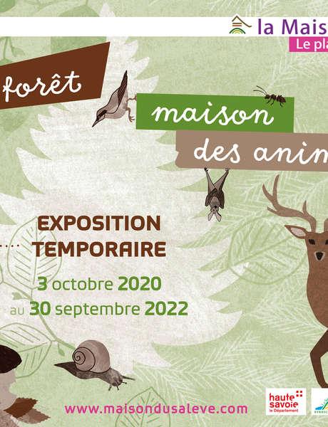 Exposition temporaire - La forêt, maison des animaux
