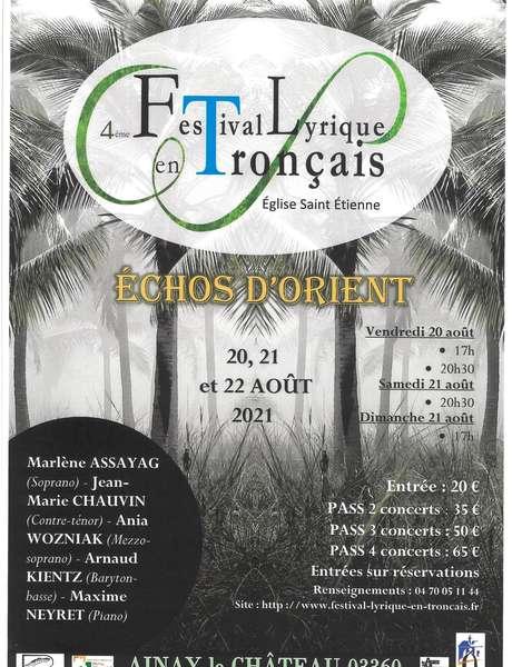Quatrième Festival Lyrique en Tronçais : Parfums d'Orient