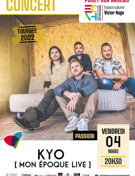 """Concert Kyo - """"Mon époque live"""""""