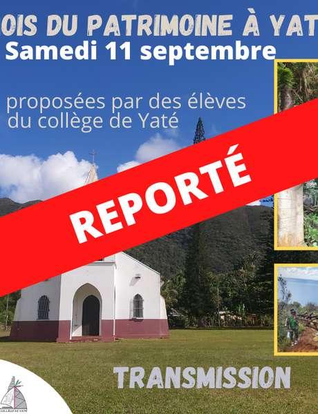 Reporté - Mois du Patrimoine à Yaté - Visites des vestiges de la mine japonaise et de la mission de Touaourou
