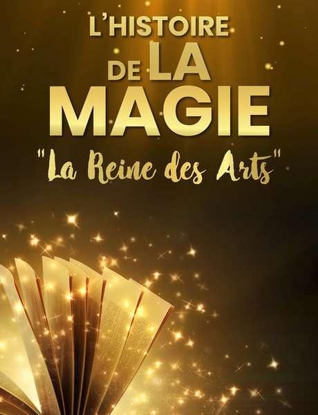 """Exposition """"L'histoire de la Magie"""""""