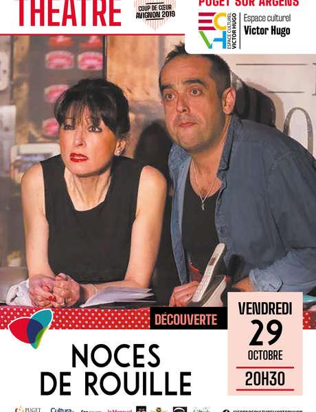 """Théâtre """"Noces de rouille"""""""