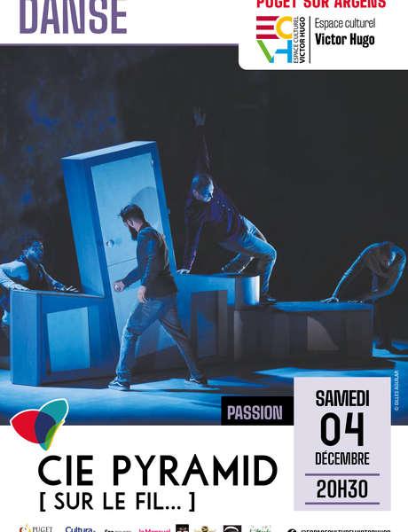 """Danse: CIE Pyramid - """"Sur le fil"""""""