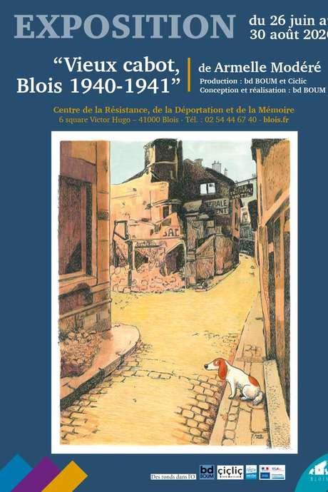 Exposition :  Vieux cabot, Blois 1940-1941 (confirmé)