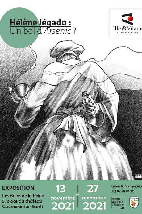 """Exposition """"Hélène Jégado : un bol d'arsenic"""""""