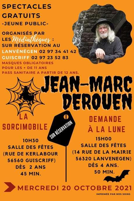 """Spectacle """"La sorcimobile"""" par Jean-Marc Derouen"""