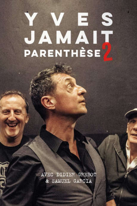 Yves Jamait - Parenthèse 2