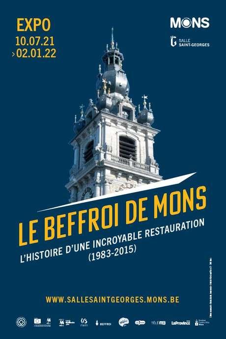 Le beffroi de Mons : l'histoire d'une incroyable restauration (1983-2015)