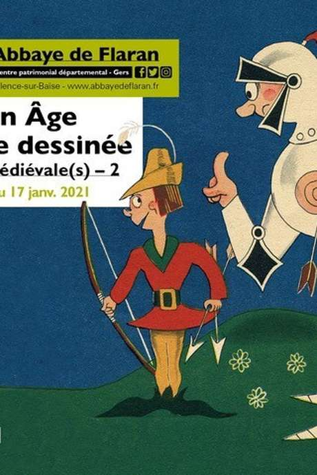 ABBAYE DE FLARAN - EXPOSITION LE MOYEN ÂGE EN BANDE DESSINÉE. HISTOIRE(S) MÉDIÉVALE(S)