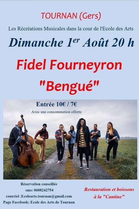 RÉCRÉATIONS MUSICALES A TOURNAN : BENGUE- FIDEL FOURNEYRON