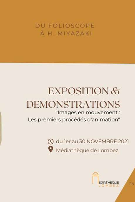 """""""ANIMER L'IMAGE"""" - EXPOSITION """"IMAGES EN MOUVEMENT :  LES 1ERS PROCÉDÉS D'ANIMATION"""""""