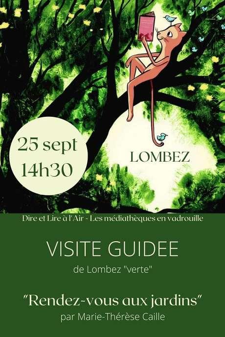 """RENDEZ-VOUS AUX JARDINS : VISITE GUIDÉE DE LOMBEZ """"VERTE"""""""