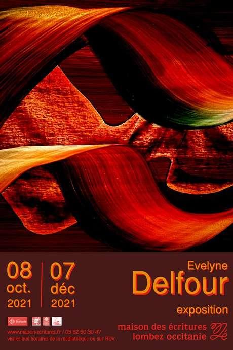 EXPOSITION : ÉVELYNE DELFOUR