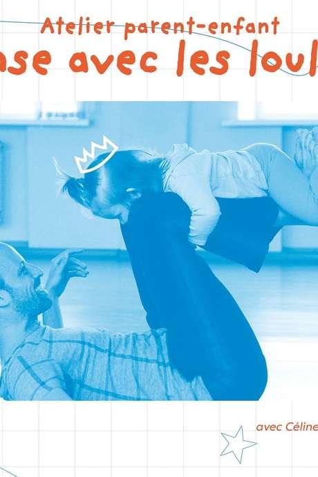ATELIER Parent-Enfant : Danse avec les loulous