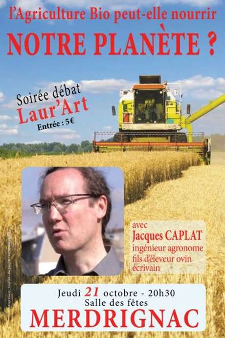 Soirée débat L'Agriculture Bio peut-elle nourrir notre planète