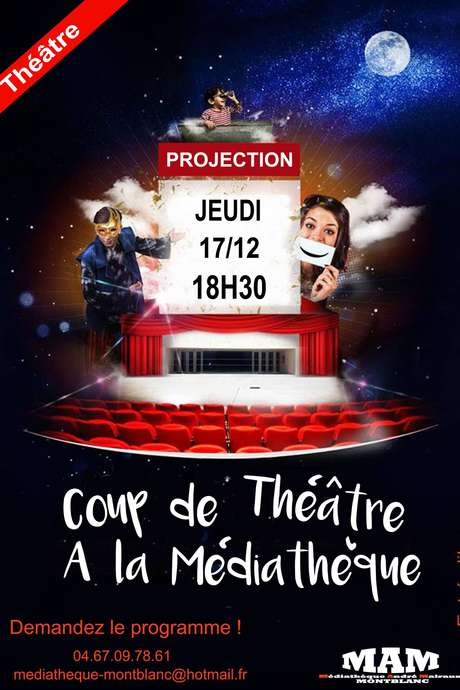 COUP DE THEATRE A LA MEDIATHEQUE !