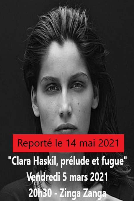 REPORTE LE 14 MAI 2021 - CLARA HASKIL, PRELUDE ET FUGUE