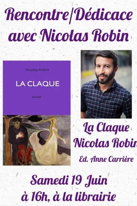 RENCONTRE/DEDICACE AVEC L'AUTEUR NICOLAS ROBIN