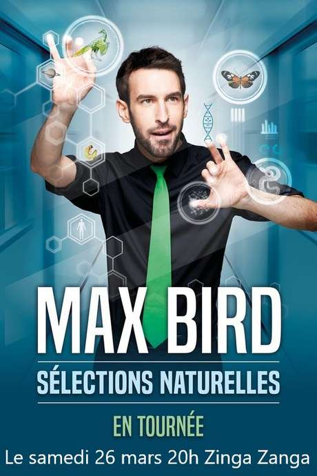 MAX BIRD - SELECTION NATURELLE