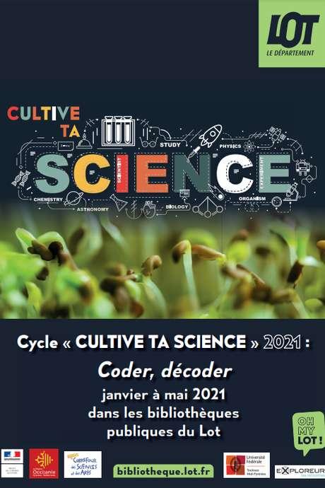''Cultive ta Science''  : ''Le Labo Numérique''