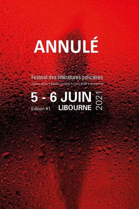 ANNULÉ - Festival des littératures policières de Libourne