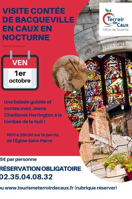 Visite contée nocturne de Bacqueville-en-caux