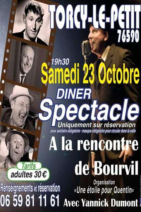 Diner Spectacle A la rencontre de Bourvil