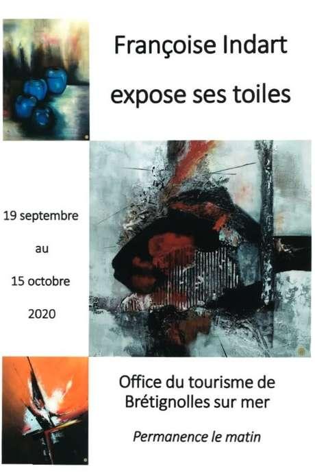 EXPOSITION PEINTURE - FRANÇOISE INDART