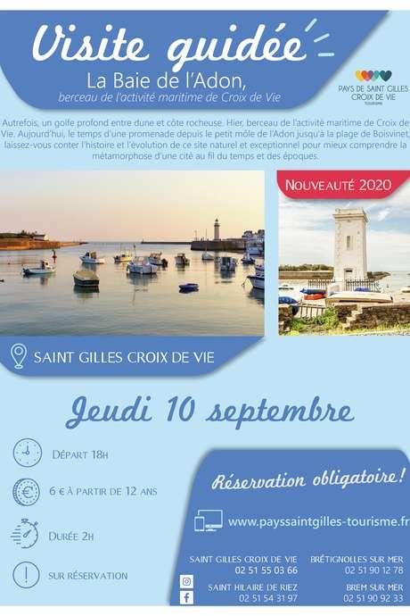 """NOUVEAUTÉ 2020 : VISITE GUIDÉE """"LA BAIE DE L'ADON, BERCEAU DE L'ACTIVITÉ MARITIME DE CROIX DE VIE"""" 10-09-2020"""