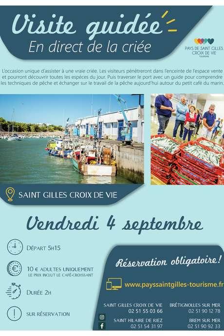 """VISITE GUIDÉE """"EN DIRECT DE LA CRIÉE"""" 04-09-2020"""