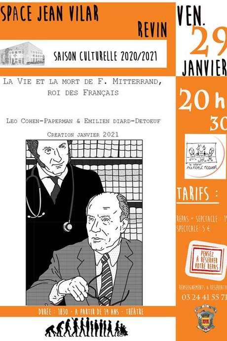 La vie et la mort de F. Mitterrand, roi des français