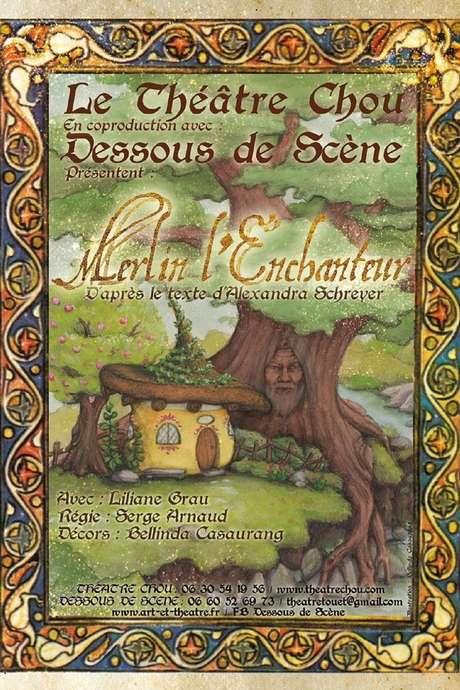 Spectacle jeune public - Théâtre chou - Merlin l'enchanteur