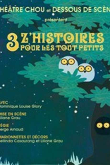 Young Audience Theatre - Chou Theatre - 3 z'histoires for the little ones