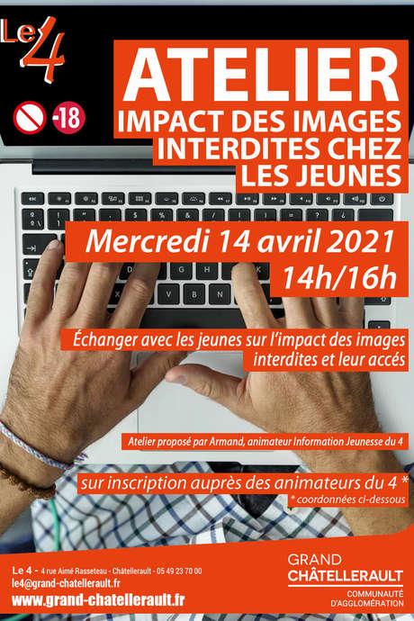 """Atelier """"Impact des images interdites chez les jeunes"""""""