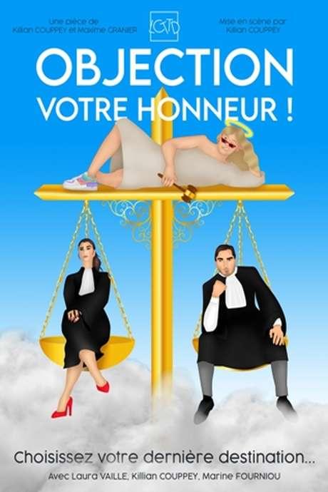 THEATRE : OBJECTION VOTRE HONNEUR