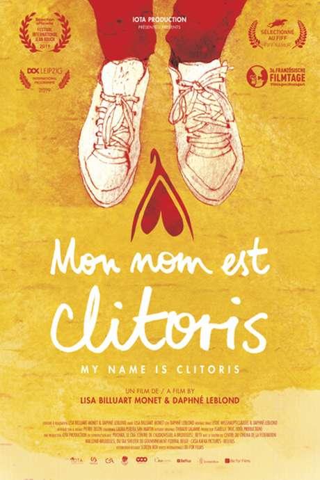 CONFÉRENCE MOIS DU FILM DOCUMENTAIRE : PROJECTION DU FILM MON NOM EST CLITORIS