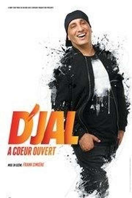 """SPECTACLE DE D'JAL """"A COEUR OUVERT"""""""
